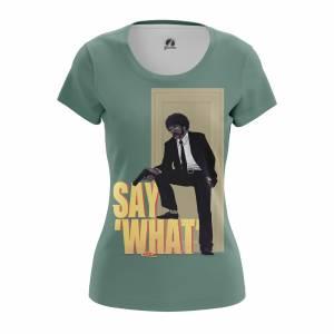 Женская футболка Say what Криминальное Чтиво - w tee saywhat 1482275420 531